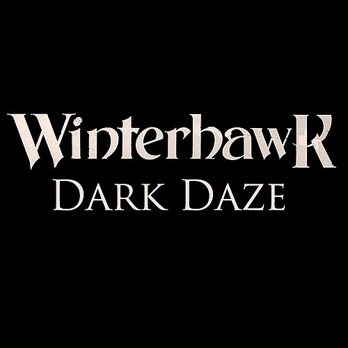 Dark Daze by Winterhawk