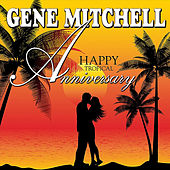 Happy Tropical Anniversary by Gene Mitchell