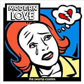 Play & Download Modern Love by The Swamp Coolers | Napster