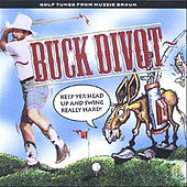 Play & Download Buck Divot Keep Yer Head Up and Swing Really Hard by Muzzie Braun | Napster