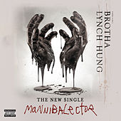 Mannibalector by Brotha Lynch Hung