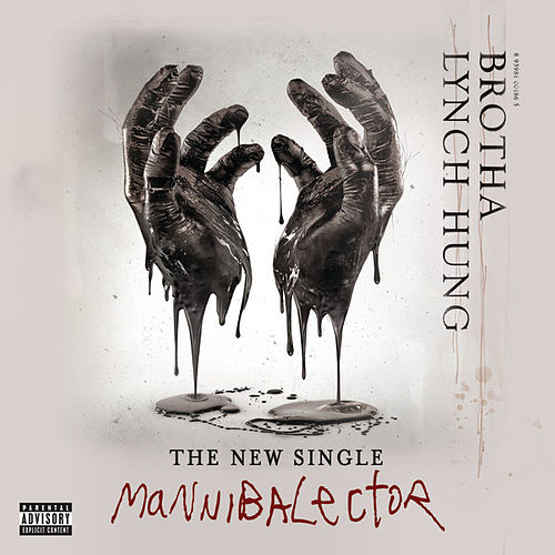 Play & Download Mannibalector by Brotha Lynch Hung | Napster