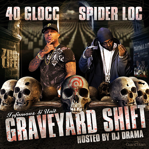 Play & Download Graveyard Shift Hosted By DJ Drama by Various Artists | Napster