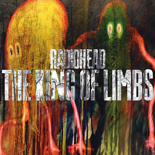 Play & Download The King Of Limbs by Radiohead | Napster