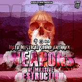 Play & Download Weapons of Mass Destruction EP by Various Artists | Napster