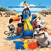 Play & Download Rio: Music From The Motion Picture by Various Artists | Napster