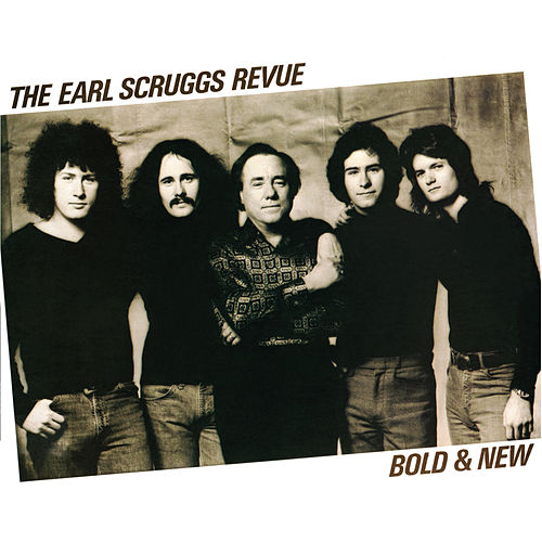 Play & Download Bold & New by Earl Scruggs | Napster