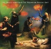 Play & Download Col. Bruce Hampton & The Aquarium Rescue Unit by Col. Bruce Hampton | Napster