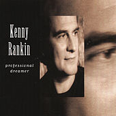 Play & Download Professional Dreamer by Kenny Rankin | Napster