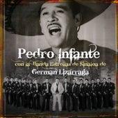 Play & Download Pedro Infante con La Banda Estrellas de Sinaloa de German Lizarraga by Pedro Infante | Napster