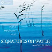 Play & Download Signatures On Water by Maneesh de Moor | Napster