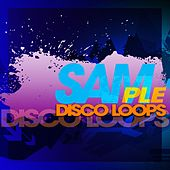 Play & Download Sam Disco Loops by Various Artists | Napster