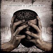 Play & Download Confessions of a twisted mind by Chaos Beyond | Napster