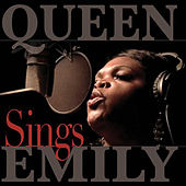 Play & Download Queen Emily Sings by Queen Emily | Napster