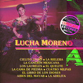 Play & Download Lucha Moreno by Lucha Moreno | Napster