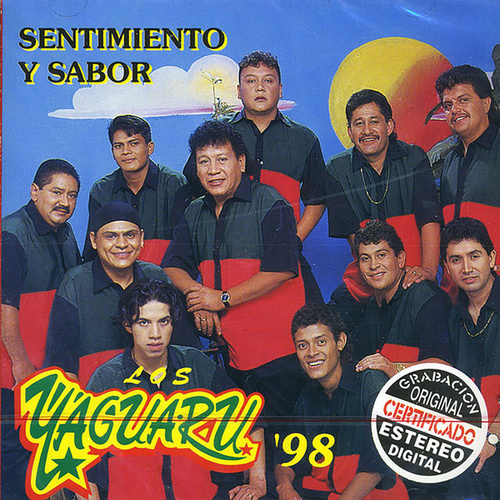 Play & Download Sentimiento Y Sabor by Los Yaguaru | Napster