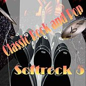 Play & Download Soft Rock 5 by Various Artists | Napster