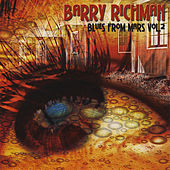 Play & Download Blues From Mars, Vol. 2 by Barry Richman | Napster