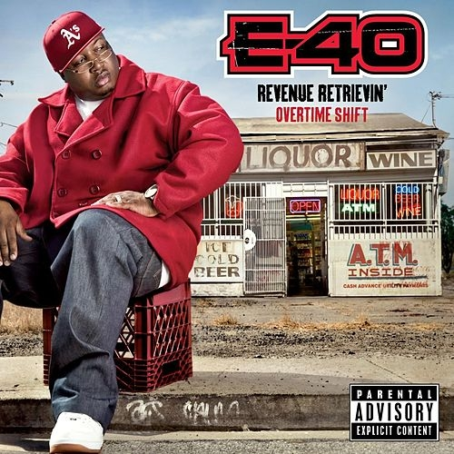 Play & Download Revenue Retrievin': Overtime Shift by E-40 | Napster
