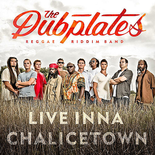 Live inna Chailcetown by The Dubplates