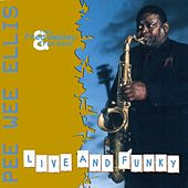 Play & Download Live And Funky by Pee Wee Ellis | Napster