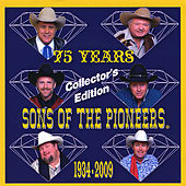 Play & Download 75th Anniversary by The Sons of the Pioneers | Napster