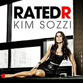 Play & Download Rated R [Remixes] by Kim Sozzi | Napster