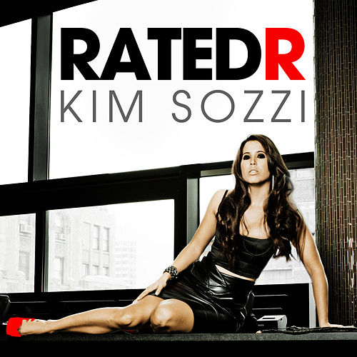 Rated R [Remixes] by Kim Sozzi