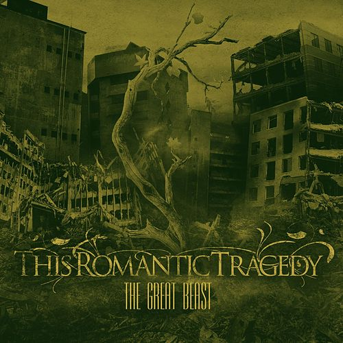 The Great Beast [The Beginning] by This Romantic Tragedy