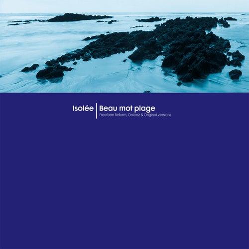 Beau Mot Plage by Isolee