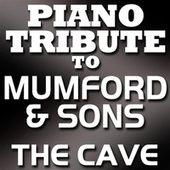 The Cave - Single by Piano Tribute Players