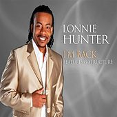 Play & Download I'm Back by Lonnie Hunter | Napster