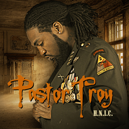 Play & Download H.N.I.C by Pastor Troy | Napster