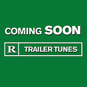Coming Soon - Trailer Tunes by Various Artists