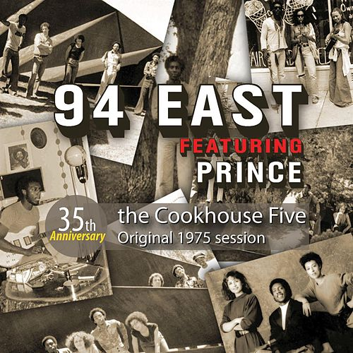 Play & Download The Cookhouse Five by 94 East | Napster