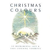 Christmas Colours by Maranatha! Instrumental