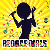 Play & Download Reggae Girls Vol. 2 by Various Artists | Napster