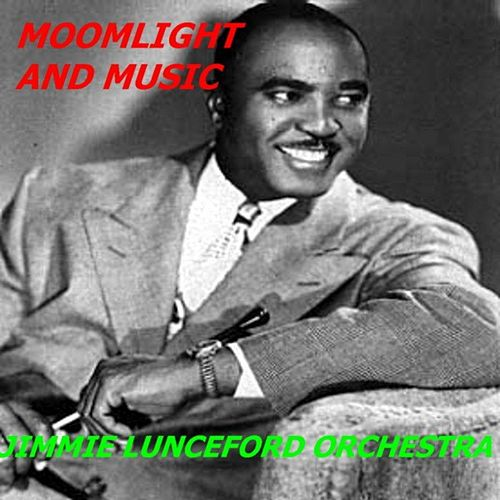 Play & Download Moonlight and Music by Jimmie Lunceford | Napster