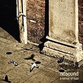 Play & Download A Sense Of Loss by Nosound | Napster