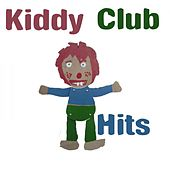 Kiddy Club Hits by Various Artists