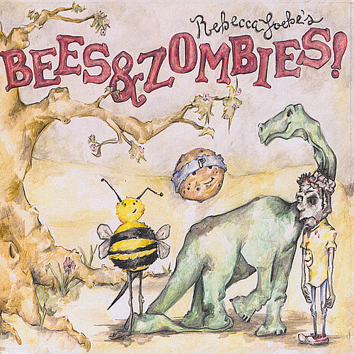 Play & Download Bees & Zombies by Rebecca Loebe | Napster