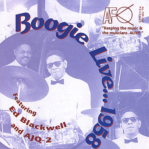 Play & Download Boogie Live...1958 (feat. American Jazz Quintet 2) by Ed Blackwell | Napster