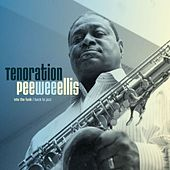 Play & Download Tenoration by Pee Wee Ellis | Napster