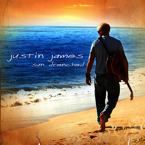 Play & Download Sun Drenched by Justin James | Napster