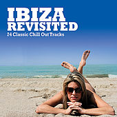 Ibiza Revisited by Various Artists