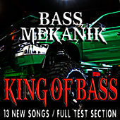 Play & Download King of Bass by Bass Mekanik | Napster