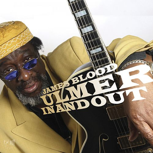 Play & Download In And Out by James Blood Ulmer | Napster