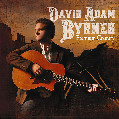 Premium Country by David Adam Byrnes