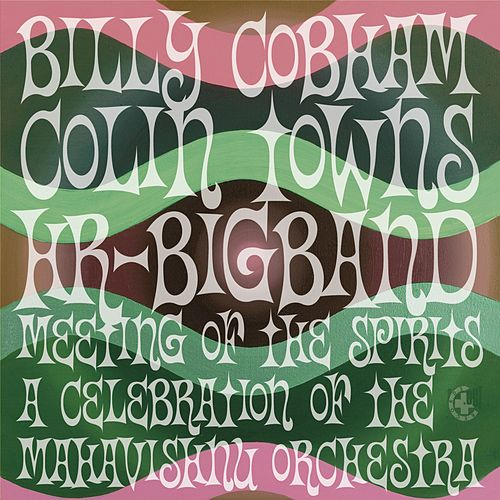 Meeting of the Spirits by Billy Cobham