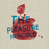 Play & Download The Pleasure Principle by DJ T. | Napster